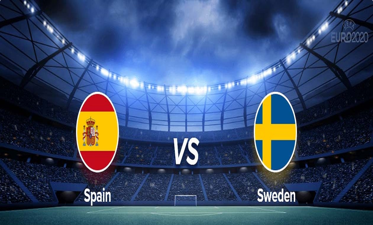 Euro 2020: Spain vs Sweden prediction and lineup